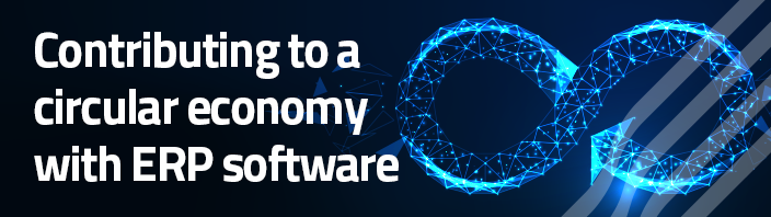 Contributing to a circular economy with ERP software