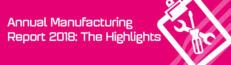 Annual Manufacturing Report 2018