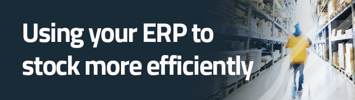 Using your ERP to stock more efficiently