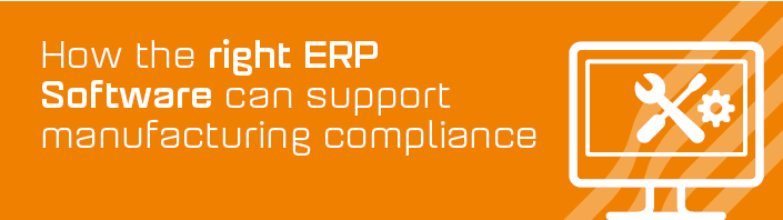 ERP software and manufacturing compliance