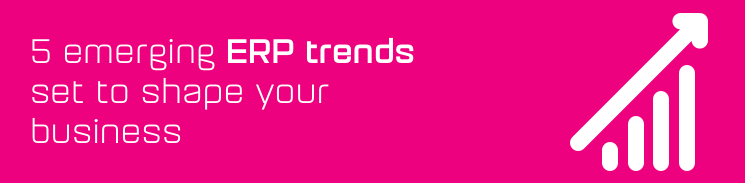 5 emerging ERP trends set to shape your business