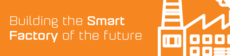 Building the Smart Factory of the future