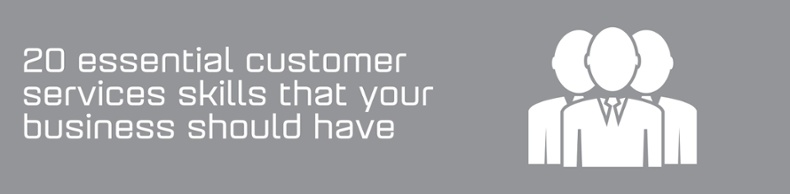 20 good customer services skills that your business needs - infographic